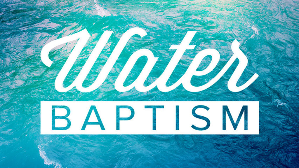 Water Baptism Event